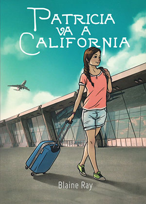 Patricia va a California (1B0685) by Blaine Ray