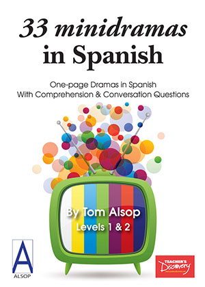 33 Minidramas in Spanish (1B4261) by Tom Alsop