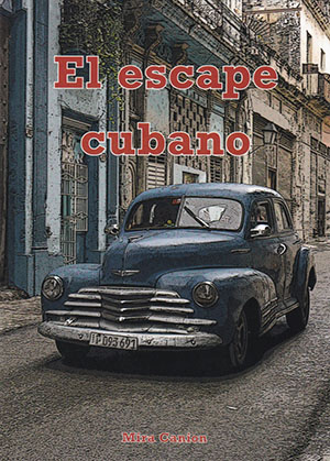 El escape cubano (1B5040) by Mira Canion