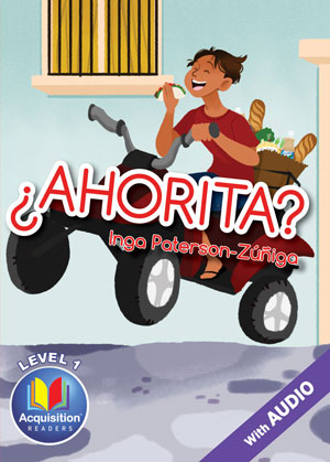 ¿Ahorita? Acquisition™ Reader (1B6821) by Inga Paterson-Zúñiga